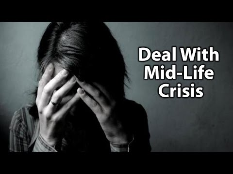Dealing With Mid-Life Crisis