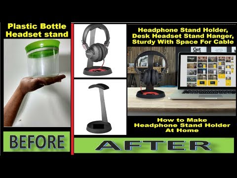 How to Make a Headphones Stand With Plastic Bottle for less than 50Rs(1$) || BUT Branded 3000Rs/-