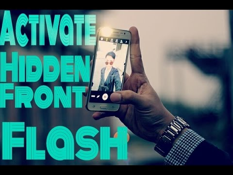 Activate Hidden Front Flash On Any Device