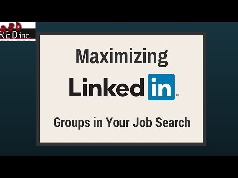 Job Search Tips: Maximizing LinkedIn Groups (Entry Level and Experienced)