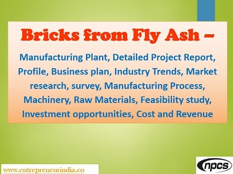 Bricks from Fly Ash-Manufacturing Plant,Detailed Project Report,Mrkt research,Manufacturing Process