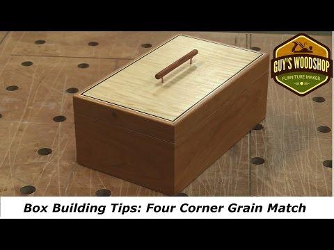 Box Building Tips: Four Corner Grain Match