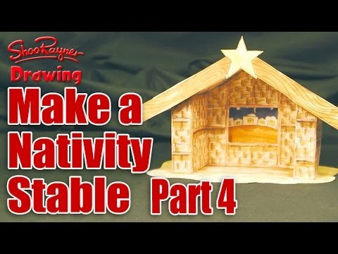 Make a Nativity Scene - Part 4 - Cut out & make the Stable