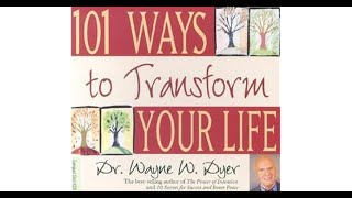 Audiobook: Wayne Dyer - 101 Ways to Transform Your Life