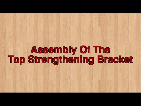 Assembly Of The Top Strengthening Bracket