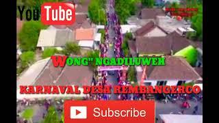 Karnaval Uwong Rembangerco Ngadiluweh