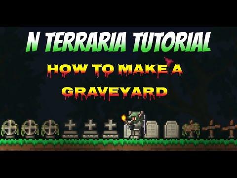 N Terraria Tutorial - How To Make A Graveyard!