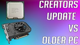 Can The Windows 10 Fall Creators Update Improve an Older Gaming PC