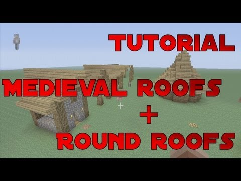 Minecraft   Medieval Roofs + Round Roofs! Tutorial