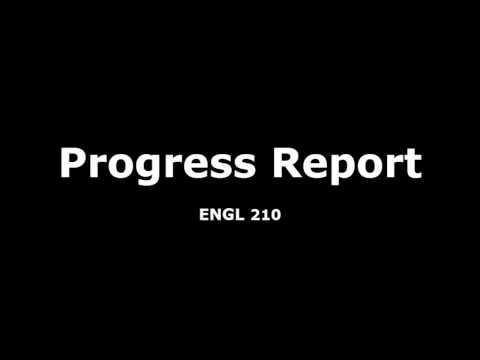Progress Report Video,