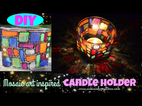 DIY: Candle holder!! Inspired by Mosaic art!!