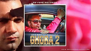 Benny Dhaliwal | Aman Hayer | Ghora 2 | Official Video