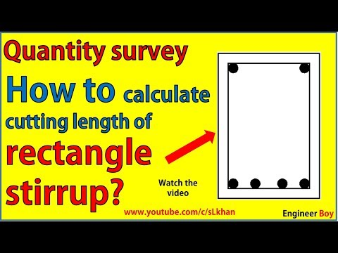 Quantity survey  - how to find cutting length of rectangular stirrups ?