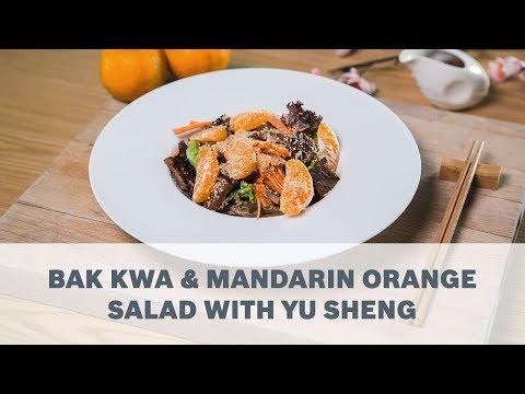 Bak Kwa & Mandarin Orange Salad with Yu Sheng - Cooking with Bosch