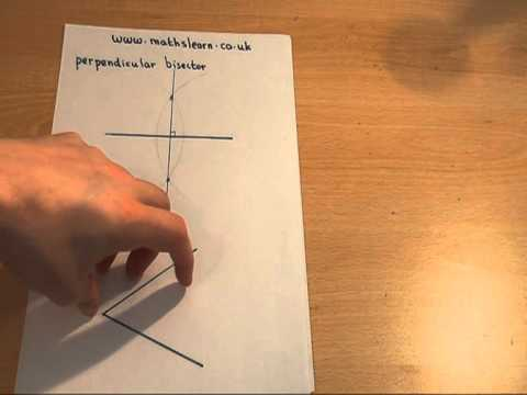 GCSE maths - angle and perpendicular bisectors with a compass