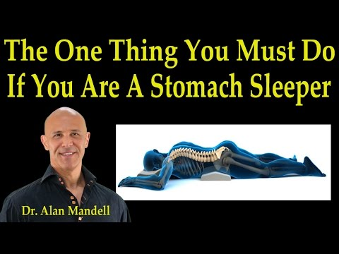 The One Thing You Must Do if You Are a Stomach Sleeper - Dr Mandell