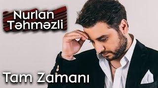 Nurlan Təhməzli - Tam Zamanı 2015