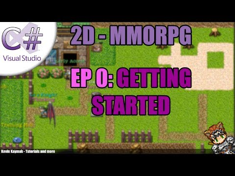 [C#]2D MMORPG Tutorial - EP0: GETTING STARTED