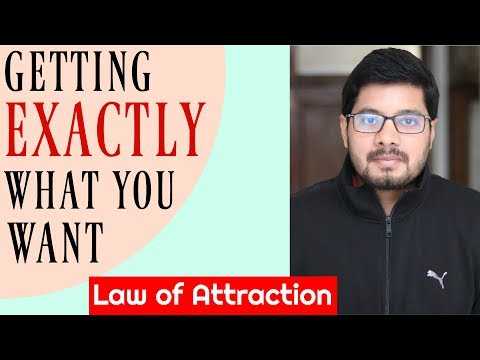 MANIFESTATION #99: Law of Attraction to To Get EXACTLY What You Want | How to Use Law of Attraction
