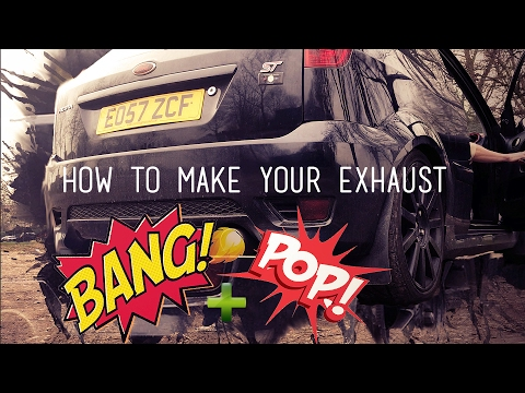 How To Make Your Exhaust Pop, Bang and Crackle