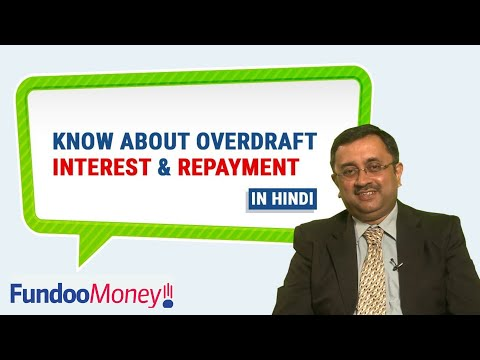 Know About Overdraft Interest & Repayment, Hindi
