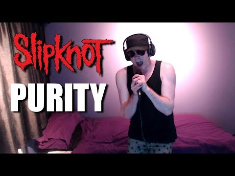Slipknot - Purity