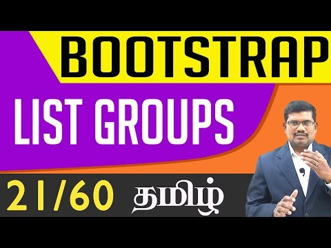 #21 List Groups || Bootstrap In Tamil (In Tamil)