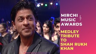 Romantic medley tribute to Shahrukh Khan by Bollywood Singers | Mirchi Music Awards | Radio Mirchi