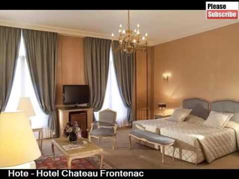 Hotel Chateau Frontenac | A France Paris Hotel Picture Colleciton And Ideas