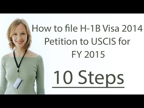 How to file H1B Visa 2016 Petition to USCIS for FY 2016: 10 Steps