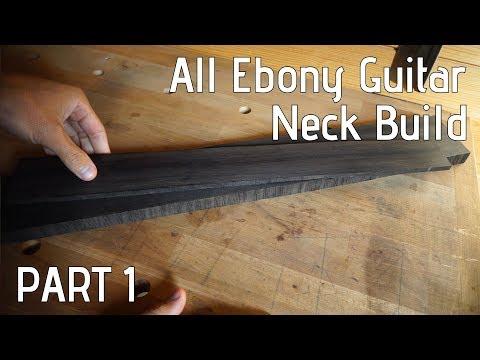 Building an all ebony guitar neck | Part 1