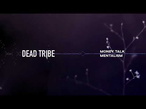 Dead Tribe - Mentalism (HD Audio)