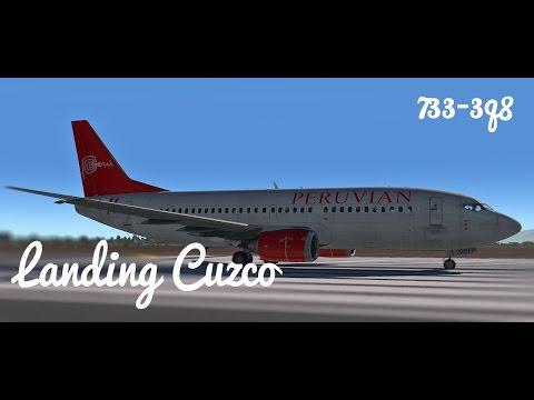 Xplane 11 - IXEG 737 300 Landing Cuzco