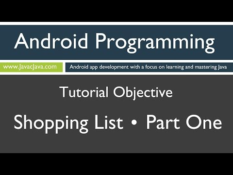 Learn Android Programming - Android Shopping List Part 1 Tutorial