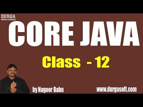 Learn Core Java Programming Tutorial Online Training by Nagoor Babu Sir On 15-06-2018