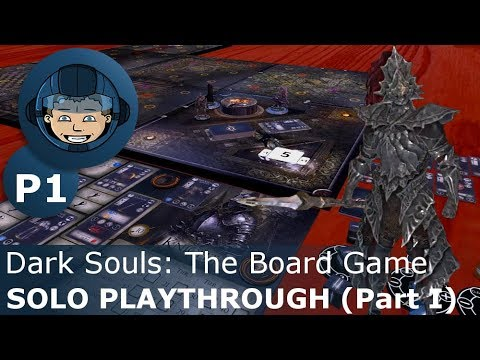 Dark Souls: The Board Game - Solo Playthrough Part I (Old Dragonslayer) - Tabletop Simulator