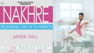 Nakhre News | Jassie Gill | Desi Routz | Releasing on 24th March | Speed Records