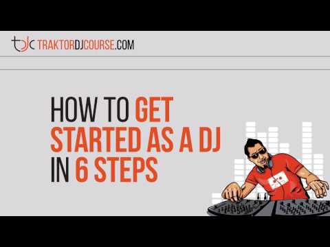 How To Get Started As A DJ In 6 Steps