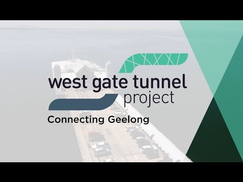 Geelong and the West Gate Tunnel Project