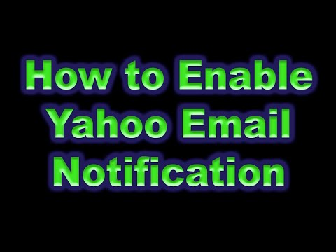 How to enable Yahoo email notification on New Yahoo Mail   March, 2017 update