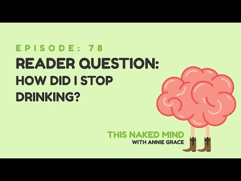 EP 78: Reader Question – How Did I Stop Drinking?