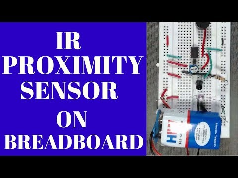 how to make an ir proximity sensor | Touchless Door Bell ON BREADBOARD