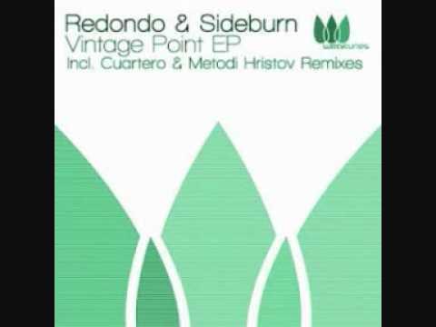 Redondo & Sideburn - Vintage Point (Cuartero Remix).wmv
