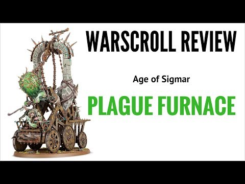 Age of Sigmar Plague Furnace Warscroll Review