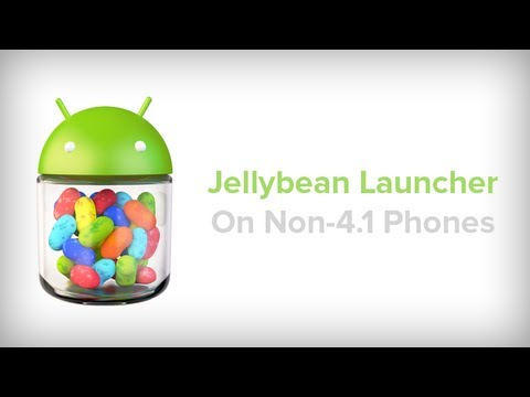 How to Get the Jelly Bean Launcher on Android 4.0 & Above