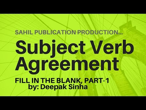 Subject Verb Agreement, Fill In The Blank, Part-1 BY: DEEPAK SINHA