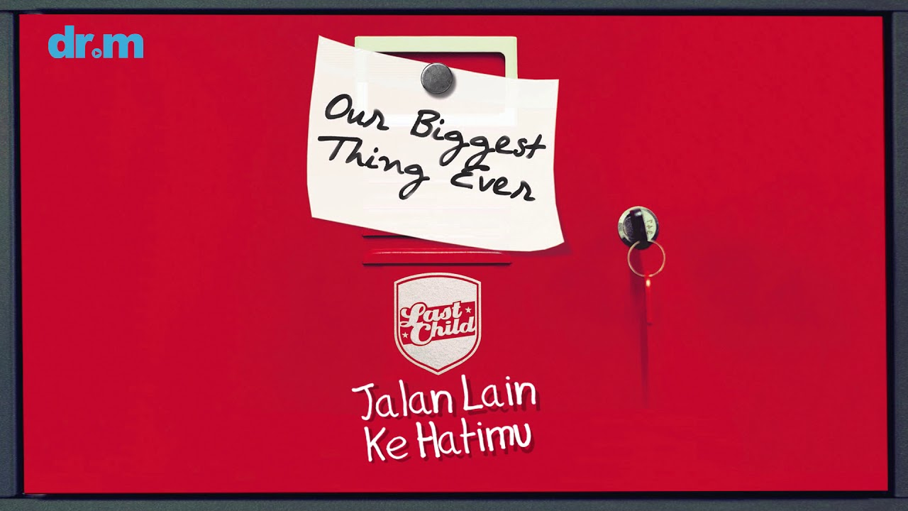 Download Last Child - Jalan Lain Ke Hatimu MP3 Gratis