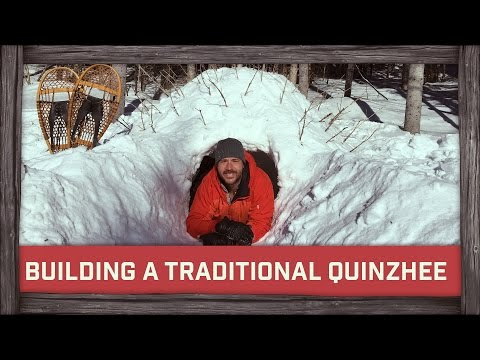 Building a Traditional Quinzhee!