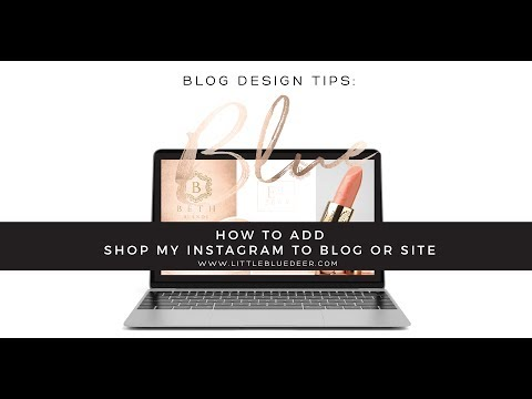 How to Add Shop My Instagram Page to Your Blog or Site