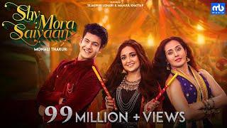 Shy Mora Saiyaan | Meet Bros ft. Monali Thakur & Piyush Mehroliyaa | Manjul Khattar | Tejaswini